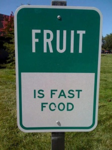fruit is a fast food